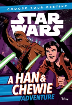 Choose Your Destiny A Han And Chewie Adventure Cover