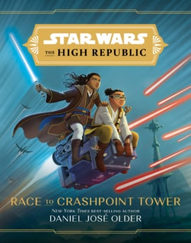 Star Wars High Republic Race To Crashpoint Tower Cover
